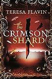 The Crimson Shard (The Blackhope Trilogy)