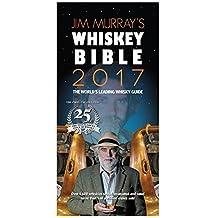 Jim Murray's Whisky Bible 2017 by Jim Murray (2016-10-18)