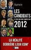 Image de Les candidats et ceux qui vont compter en 2012 (Politique, idée, société)