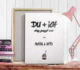 Geschenk für Partner zum Jahrestag Print auf Leinwand oder Papier copy & paste wir passen zusammen wie Nutella und Löffel