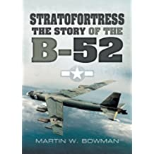 Stratofortress: The Story of the B-52 (English Edition)