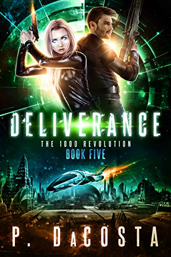Deliverance (1000 Revolution Book 5) (English Edition) (Engineering Ace)