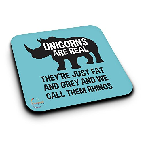 "Untersetzer aus MDF-Holz, ER219, bedruckt mit englischsprachiger Aufschrift ""Unicorn are Real They're Just Fat And Grey And We Call Them Rhinos"", Geschenkidee"