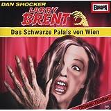 Larry Brent - Folge 17: Das Schwarze Palais von Wien