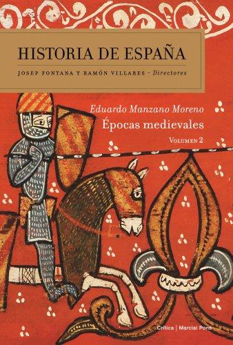Épocas medievales: Historia de España Vol. 2 por Eduardo Manzano