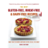 The Best Gluten-free, Wheat-free and Dairy-free Recipes: More Than 100 Mouth-watering Recipes for All the Family