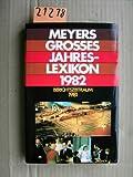 Meyers großes Jahreslexikon 1982 - Berichtszeitraum 1981 - Ferdinand (Bearb.) Hirschelmann