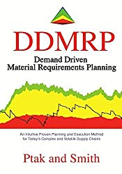 Demand Driven Material Requirements Planning (DDMRP) by Carol Ptak (2016-07-11)