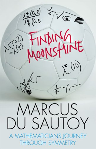 Finding Moonshine: A Mathematician's Journey Through Symmetry