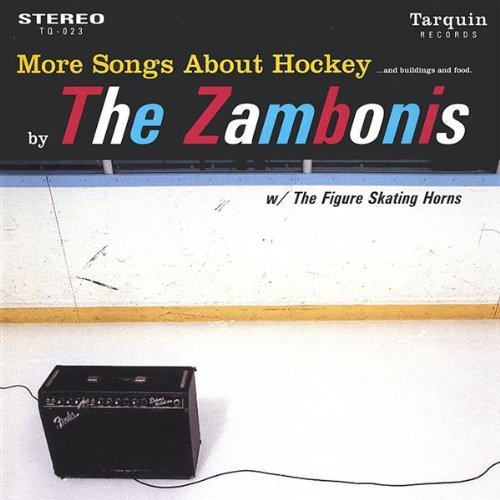 more-songs-about-hockey-buildings-food-by-zambonis-2003-12-06