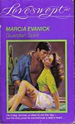 GUARDIAN SPIRIT (Loveswept) by Marcia Evanick (1991-03-01)