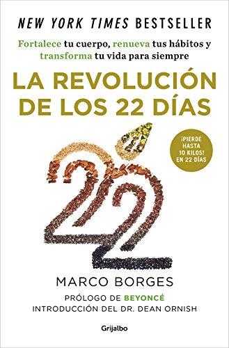 Descargar Libro La Revolución De Los 22 Días (AUTOAYUDA SUPERACION) de Marco Borges