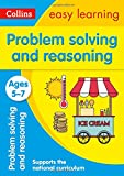 Problem Solving and Reasoning Ages 5-7: easy maths activities for year 1 and year 2 (Collins Easy Learning KS1)