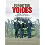 Forgotten Voices of the Blitz and the Battle for Britain (Forgotten Voices Tape Bxd Set)