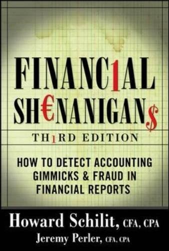 financial-shenanigans-how-to-detect-accounting-gimmicks-fraud-in-financial-reports-third-edition