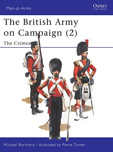 The British Army on Campaign (2): The Crimea 1854-56: 1854-56 - The Crimea Bk.2 (Men-at-Arms)