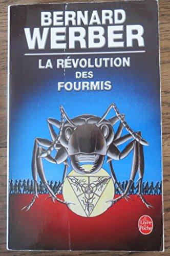 La Revolution Des Fourmis (Le Livre de Poche) (French Edition)