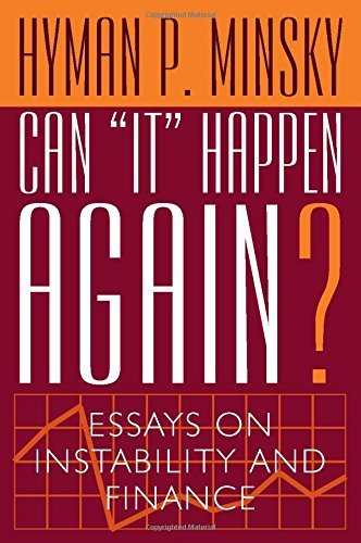 Can It Happen Again?: Essays on Instability and Finance by Hyman P. Minsky (1987-09-01)