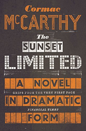 The Sunset Limited por Cormac McCarthy