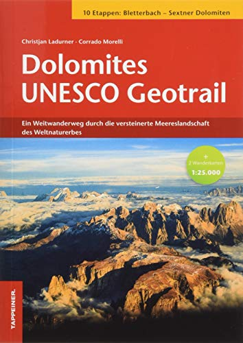 Dolomites UNESCO Geotrail: Ein Weitwander0weg durch die versteinerte Meereslandschaft des Weltnaturerbes