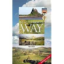 St. Cuthbert's Way: Official Guide