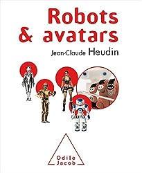 Robots et avatars : Le rêve de Pygmalion
