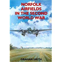 Norfolk Airfields in the Second World War