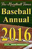 Hardball Times Annual 2016: Volume 12
