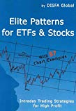 [(Elite Patterns for Etfs and Stocks : Intraday Trading Strategies for High Profit)] [By (author) Global Disfa Global ] published on (December, 2009)