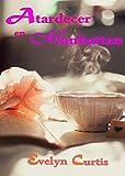 Novela Romántica: Romance Contemporáneo: Atardecer en Manhattan.