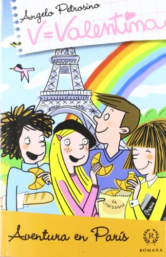 Portada del libro Valentina - aventura en París (Valentina (romana))