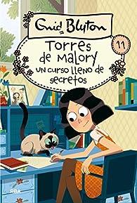 Torres de Malory 11: un curso lleno  de secretos par  Enid Blyton