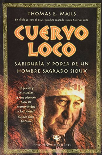 Cuervo loco (METAFÍSICA Y ESPIRITUALIDAD) por THOMAS E. MAILS
