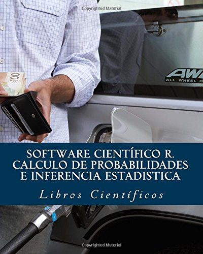 Software científico R. CALCULO DE PROBABILIDADES e INFERENCIA ESTADISTICA