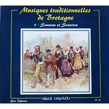 Musiques traditionnelles de Bretagne : Tome 1, Sonnoux et sonerien