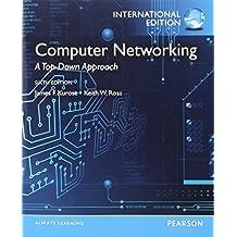 Computer Networking. James F. Kurose, Keith W. Ross by Kurose, James F. (2012) Paperback
