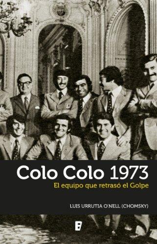 Colo Colo 1973 por Luis Urrutia