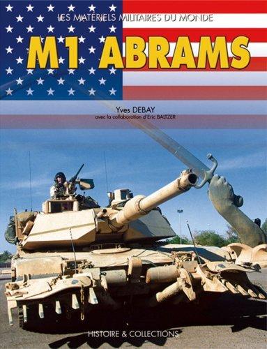 M1 Abrams Les Materials Militaire Du Monde French Edition