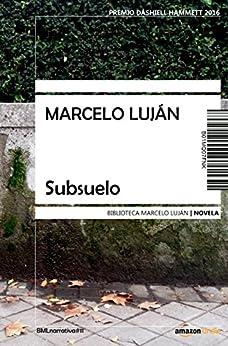 Subsuelo de [Luján, Marcelo]