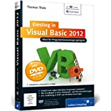 Einstieg in Visual Basic 2012: Ideal für Programmieranfänger geeignet. Inkl. Windows Store Apps (Galileo Computing)