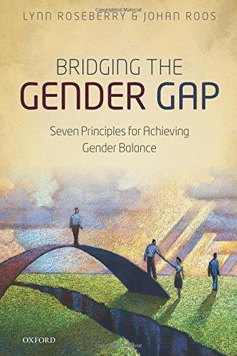 Bridging the Gender Gap: Seven Principles for Achieving Gender Balance