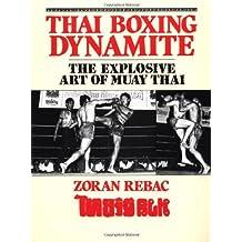 Thai Boxing Dynamite: The Explosive Art of Muay Thai