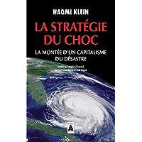 La Stratégie du choc: La Montée d'un capitalisme du désastre