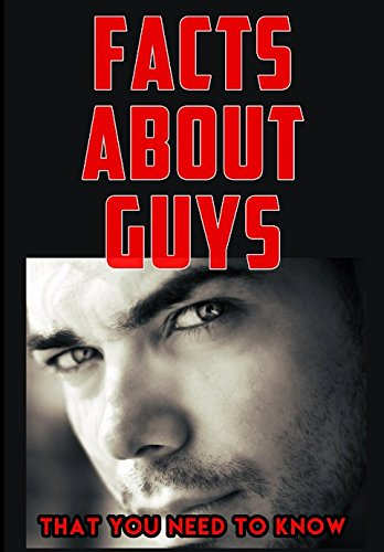 facts-about-guys-that-you-need-to-know