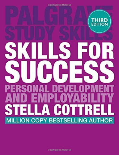 Skills for Success: Personal Development and Employability (Palgrave Study Skills) by Dr Stella Cottrell (2015-02-06)