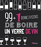Telecharger Livres 99 1 bonnes raisons de boire un verre de vin (PDF,EPUB,MOBI) gratuits en Francaise