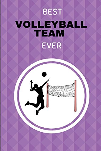 Best Volleyball Team Ever: Lined Volleyball Journal Notebook por NotesGo NotesFlow