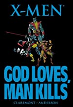 X-Men - God Loves, Man Kills by Claremont, Chris (2011) Paperback