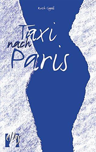 Download Taxi nach Paris: Erotischer Liebesroman