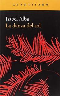 La danza del sol par Isabel Alba Rico